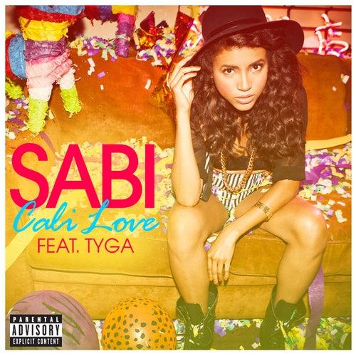 Cali Love (feat. Tyga) by Sabi