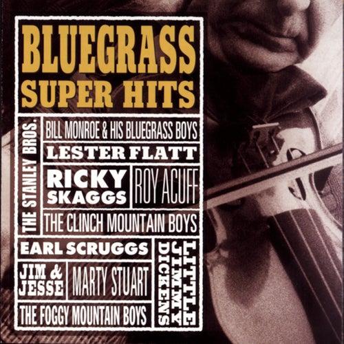Bluegrass Super Hits by Various Artists