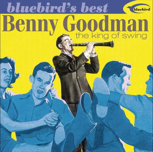 Bluebird's Best: The King Of Swing by Benny Goodman
