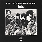 A Message From Mozambique de Juju