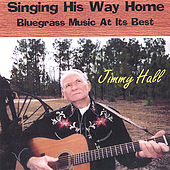 Singing His Way Back Home by Jimmy Hall