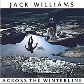 Across the Winterline by Jack Williams