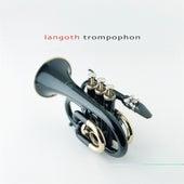 Trompophon by Langoth