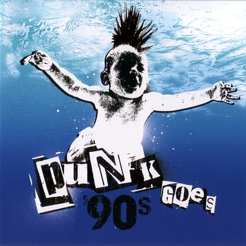 Punk Goes 90s by Various Artists