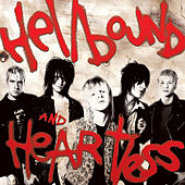 Hellbound and Heartless by The Heart Attacks