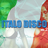 Italo Disco Vol. 2 by Various Artists