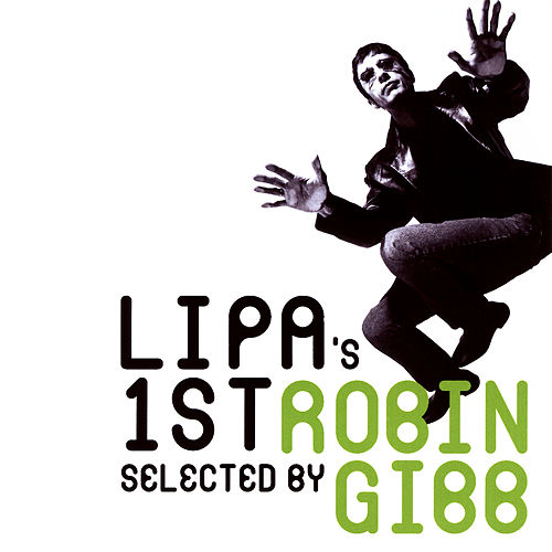 LIPA's 1st - Selected By Robin Gibb by Various Artists