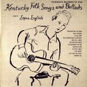 Kentucky Folk Songs and Ballads by Logan English