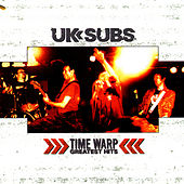 Time Warp:  Greatest Hits by U.K. Subs