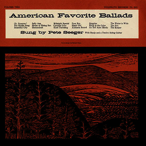 American Favorite Ballads, Vol. 2 by Pete Seeger