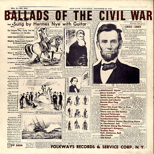 Ballads of the Civil War by Hermes Nye