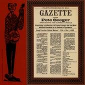Gazette, Vol. 1 by Pete Seeger