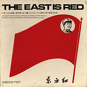 The East is Red by Unspecified
