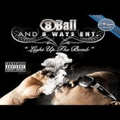 Light Up Tha Bomb von 8Ball