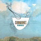 Remixes EP by The Submarines