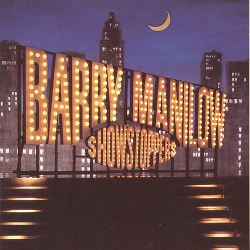 Showstoppers by Barry Manilow