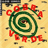 Egomania (Love Songs) de Cobra Verde