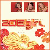 Mix Of Life - ZOEgirl Remixed (Remix) de ZOEgirl