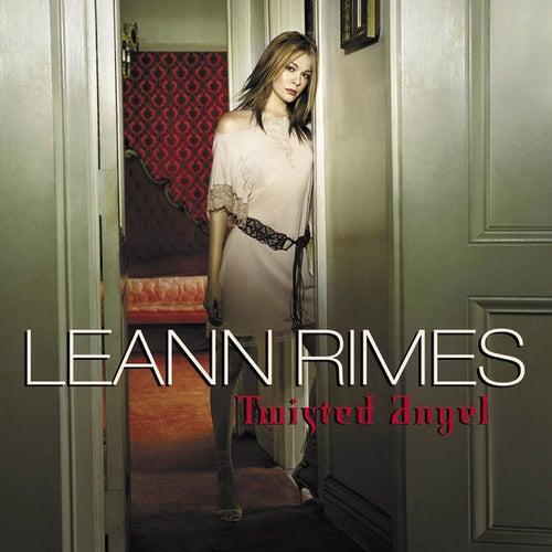 Twisted Angel by LeAnn Rimes