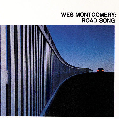 Road Song by Wes Montgomery