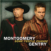 Some People Change de Montgomery Gentry