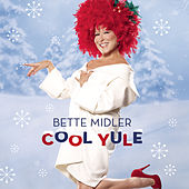 Cool Yule by Bette Midler