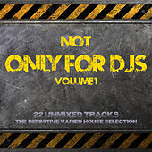 Not Only for Deejays Volume 1 de Various Artists
