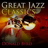 Great Jazz Classics by Donald Byrd