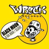 U Da Man / Slave by Black Moon