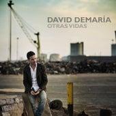 Otras Vidas by David DeMaria