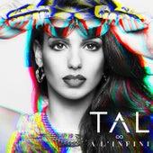 A L'Infini by Tal