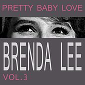 Pretty Baby Love Vol. 3 von Brenda Lee