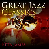 Great Jazz Classics by Etta James