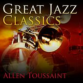 Great Jazz Classics de Allen Toussaint
