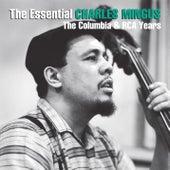 The Essential Charles Mingus: The Columbia & RCA Years von Charles Mingus