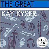The Great by Kay Kyser