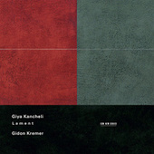 Kancheli: Lament von Gidon Kremer