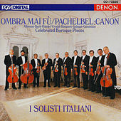 Celebrated Baroque Pieces by I Solisti Italiani
