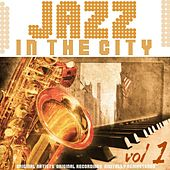 Jazz in the City, Vol. 1 de Various Artists