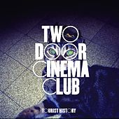 Tourist History (Deluxe Version) de Two Door Cinema Club