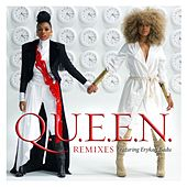 Q.U.E.E.N. [feat. Erykah Badu] (Remixes) by Janelle Monae