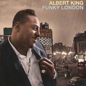 Funky London by Albert King