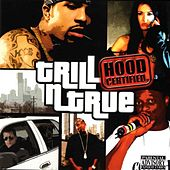 Trill-N-True Hood Certified de Various Artists