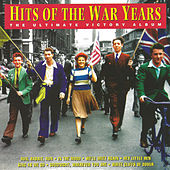 Hits of the War Years de Various Artists