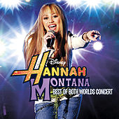 Hannah Montana/Miley Cyrus: Best of Both Worlds in Concert de Miley Cyrus