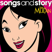 Songs and Story: Mulan de Various Artists