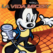 La Vida Mickey de Various Artists