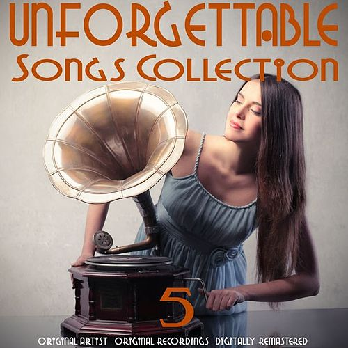 Unforgettable Songs Collection, Vol. 5 de Various Artists