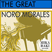 The Great by Noro Morales