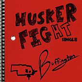 Husker Fight (feat. Cornhusker Marching Band) by Buffington